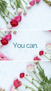 You Can - PositiveThanksLiving - Phone Wallpaper