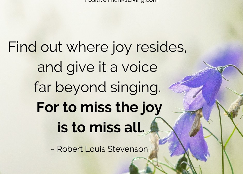 To miss the joy is to miss all.