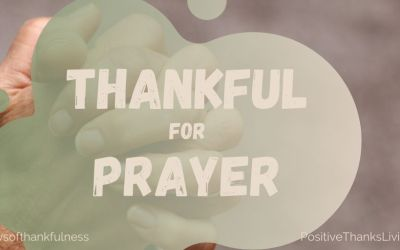 Thankful for Prayer