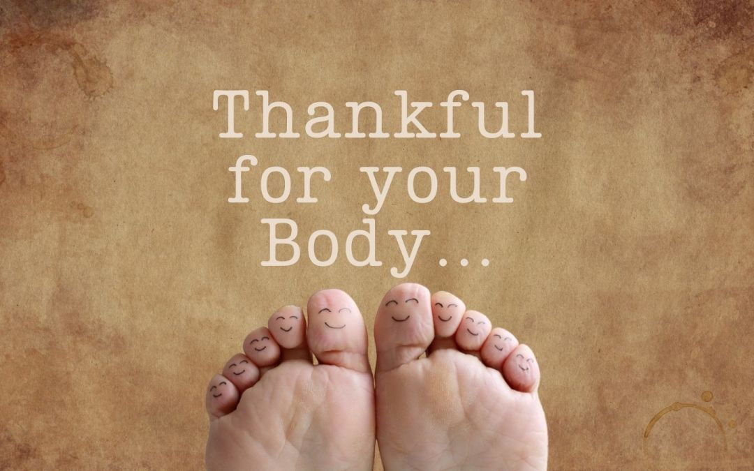 thankful for your body - head to toes