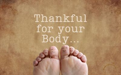 Thankful for your body.