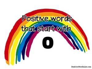 positive words that start with o