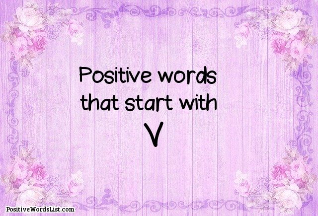 Positive Words That Start With V