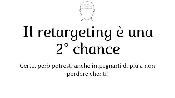 Retargeting: cos'è differenza con remarketing tipologie obiettivi e strumenti