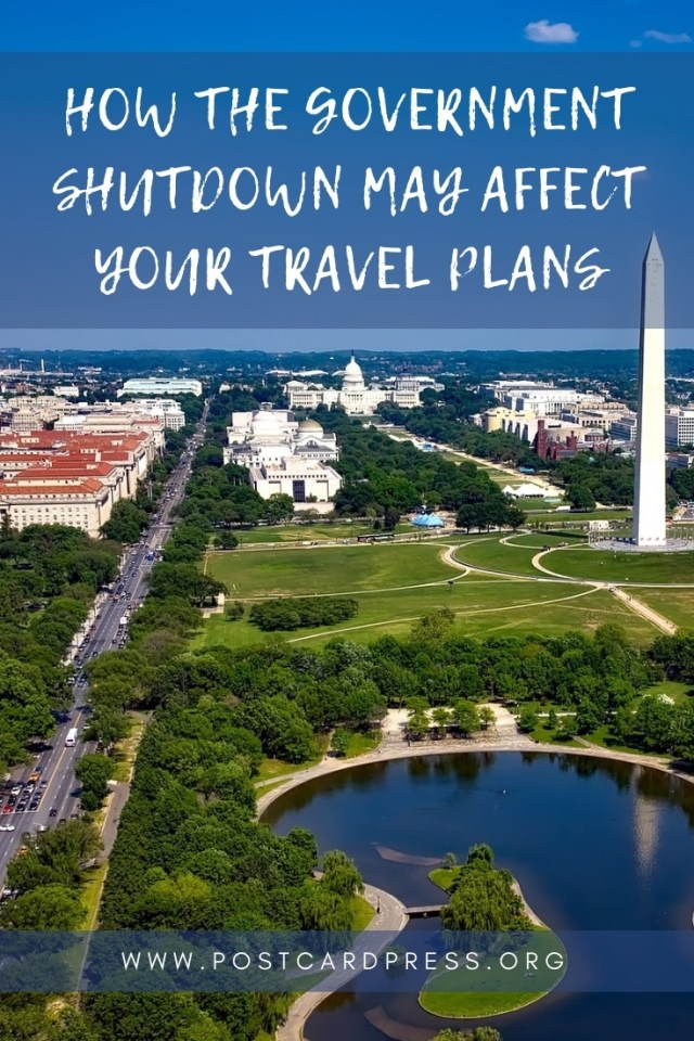 How the Government Shutdown May Affect Your Travel Plans Pinterest Image