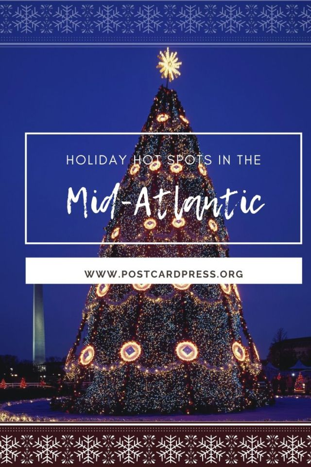 It's cold outside but that doesn't mean you need to spend the holidays indoors. In this article, Sam names some of the great holiday hot spots in the Mid-Atlantic.