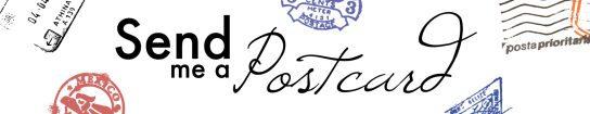 Send me a Postcard - header
