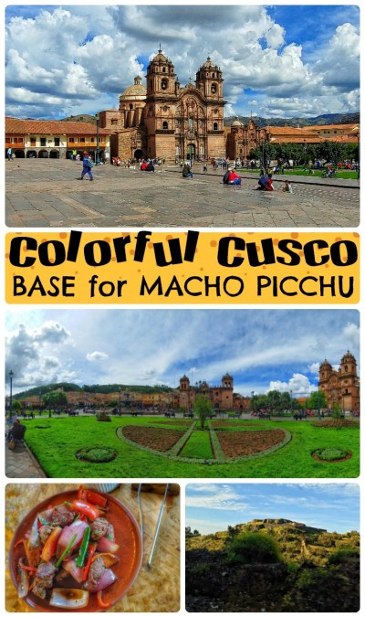 Cusco is the base for getting to Machu Picchu
