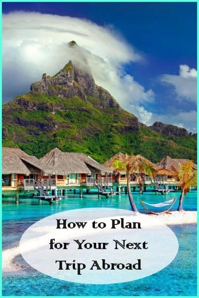 Plan a trip abroad