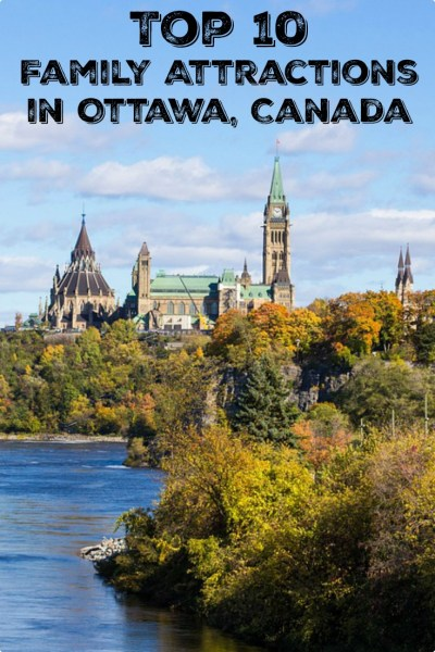 top ten family attractions in Ottawa