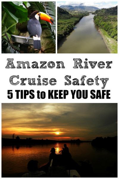 Amazon River Cruise Safety Tips
