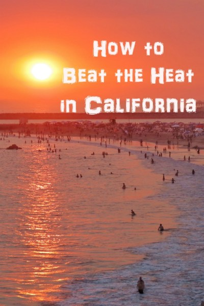 beat the heat in California