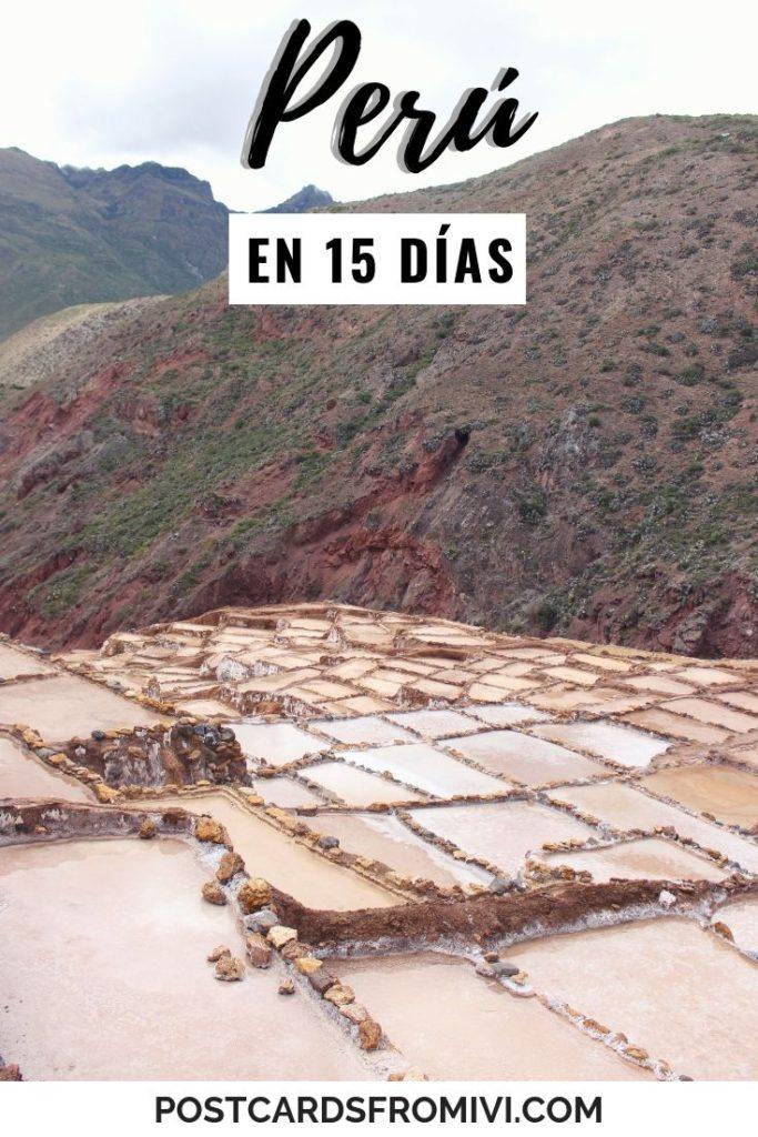 Perú en 15 días: Itinerario y organización