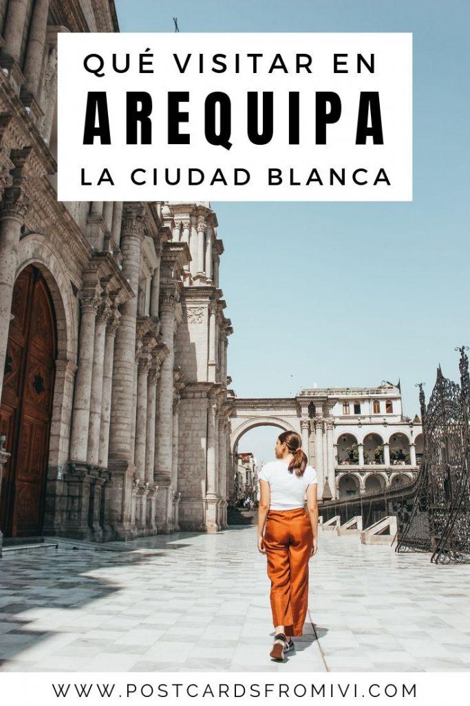 Qué hacer en Arequipa en un día - La ciudad blanca de Perú