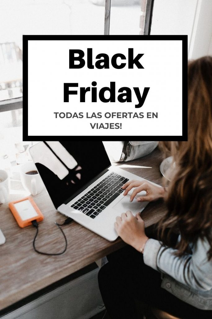 Black Friday 2019 | Ofertas en viajes