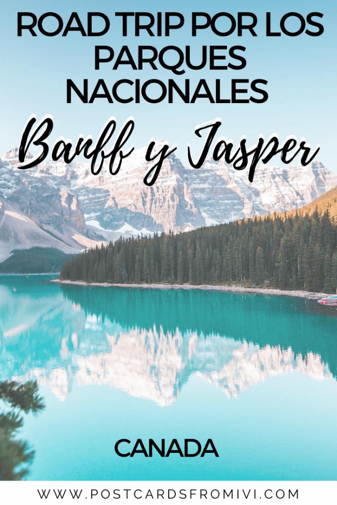 Guia para visitar los parques nacionales Banff y Jasper en Canadá