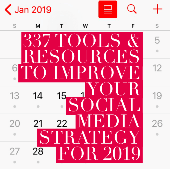 Top List of Social Media Strategy Tools for 2019