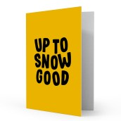 Kerstkaart Up To Snow Good van Studio Stationery
