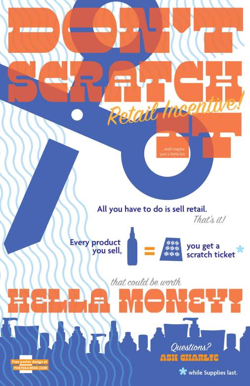 Poster a Week Free Posters Online - This Week: Don't Scratch It ~ Rudy's Retail Incentive