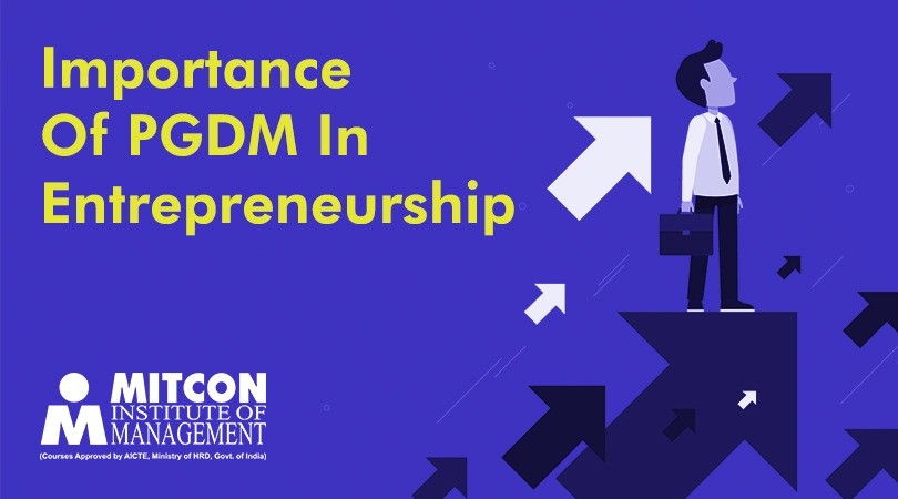 Importance of PGDM in Entrepreneurship | free Classified | Free Advertising | free classified ads