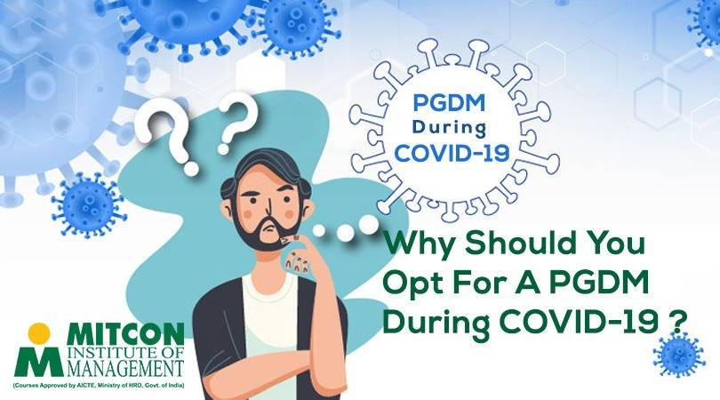 Why should you opt for a PGDM during COVID-19? | free Classified | Free Advertising | free classified ads