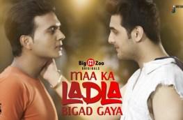 Maa Ka Ladla Bigad Gaya Big M Zoo Originals New Web Series Streaming Now | free Classified | Free Advertising | free classified ads