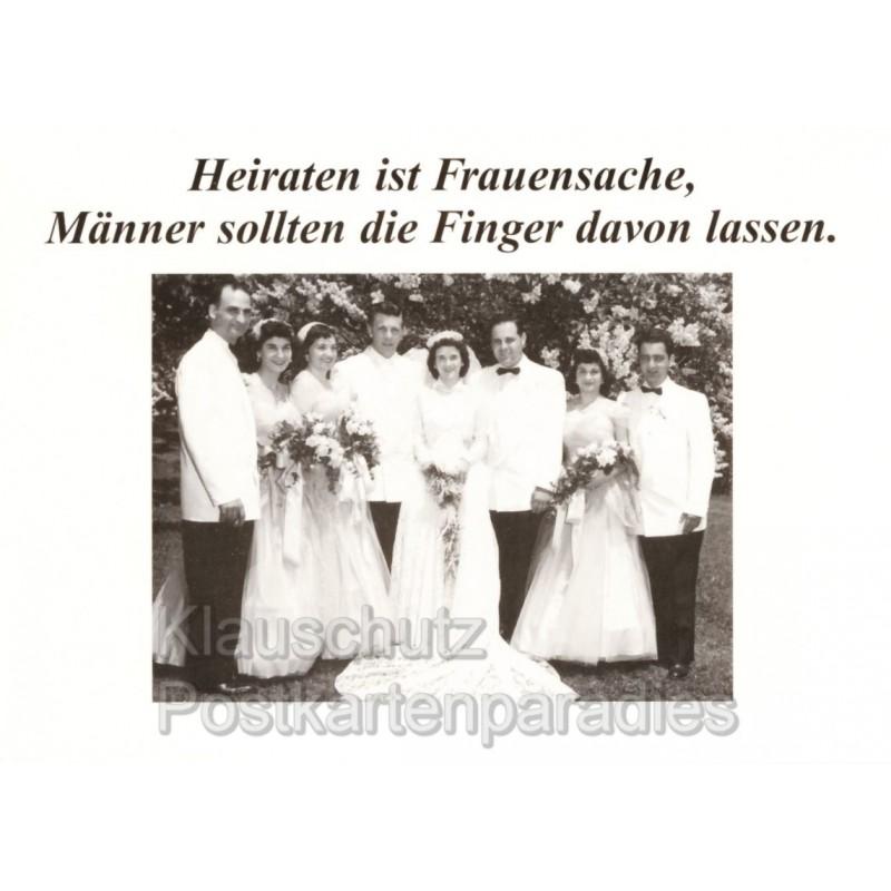 Heiraten ist Frauensache  Hochzeitskarte Postkarte