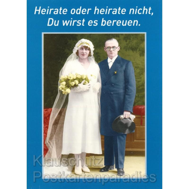 Heirate oder heirate nicht  Lustige Hochzeitskarte