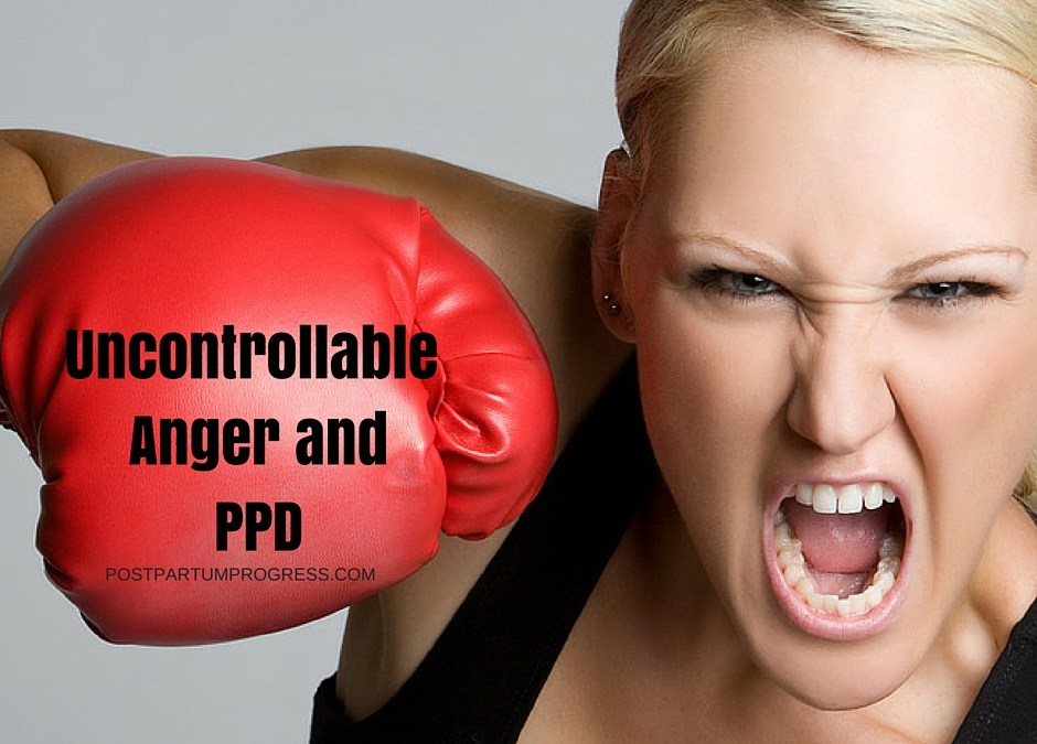 Uncontrollable Anger Can Be Part of Postpartum Depression
