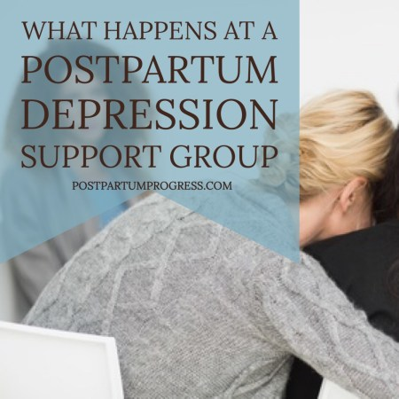 What Happens at a Postpartum Depression Support Group -postpartumprogress.com