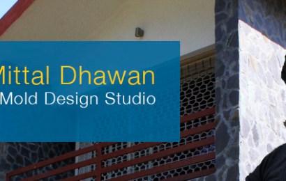 Anika Mittal Dhawan – Mold Design Studio