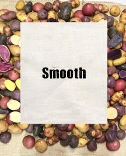 Smooth Potatoes