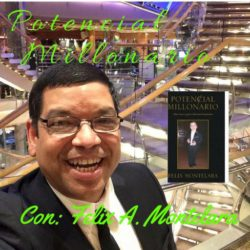 The Potential Millionaire Blog and Podcast Potencial Millonario