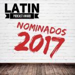 Latin Podcast Awards Nominados Wall Potencial Millonario con Felix A. Montelara