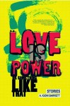 Love is power or something like that - Book Review