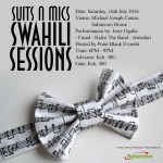 Suits N Mics: Swahili Sessions