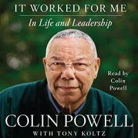 Colin Powell's 'It Worked For Me: In Life And Leadership' - 13 Powerful Lessons