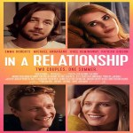 """""""In A Relationship"""" Movie Review – Is The Grass Greener On The Other Side?"""