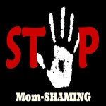 Types Of Mum Shaming And How To Deal With Them