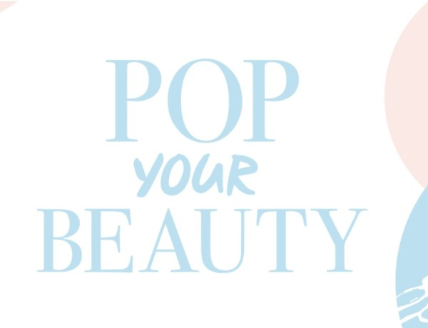 Pop Your Beauty Festival, le rendez-vous incontournable des beauty addicts !