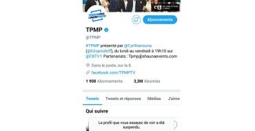 Pourquoi le compte Twitter de TPMP a-t-il été suspendu ?