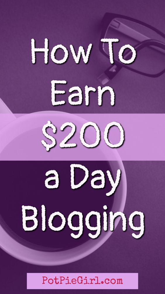 How to make $200 a day blogging. Tips for Bloggers: These are the steps I took to get to earning $200 a day blogging for money.