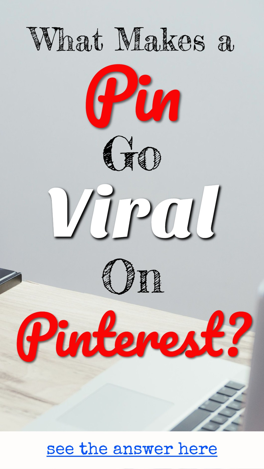 Viral Pins on Pinterest - HOW does it happen? And HOW can you MAKE it happen for YOUR Pins? Viral Pins Tips for Pinterest Marketing bloggers.