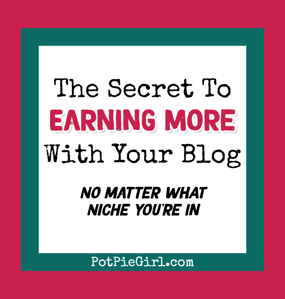 How to earn more with your blog with this simple idea for additional revenue streams from PotPieGirl.com