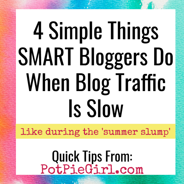 Blogging Tips: How To Increase Blog Traffic in the Summer and Other Slow Seasons Online