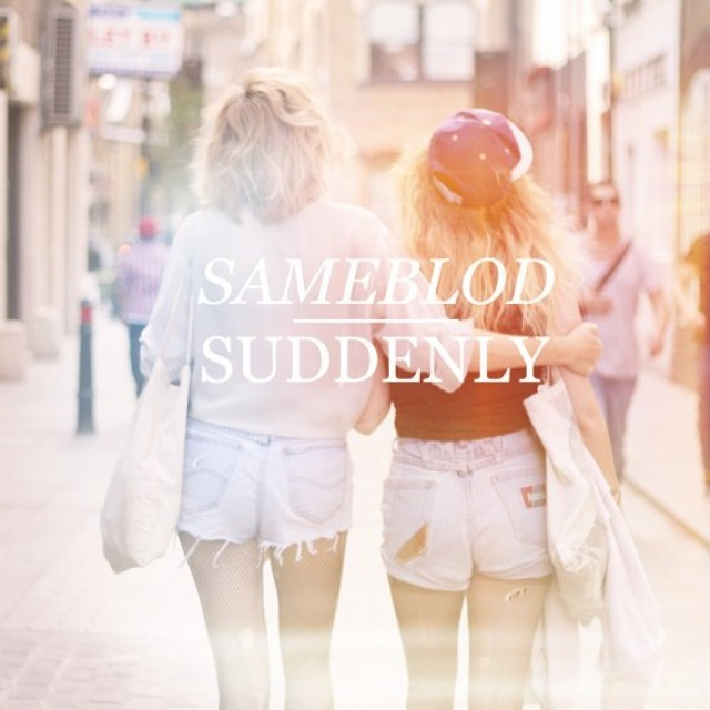 Sameblod-suddenly
