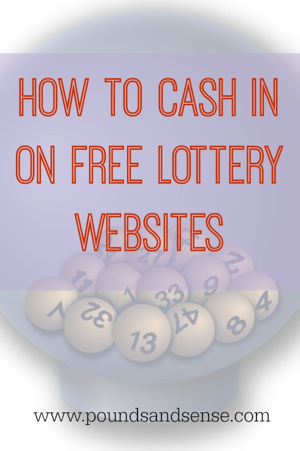 How to Cash in on Free Lottery Websites - Pounds and Sense
