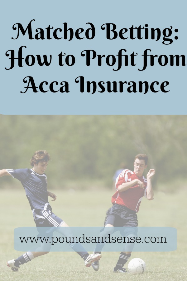 Matched Betting: How to Profit from Acca Insurance