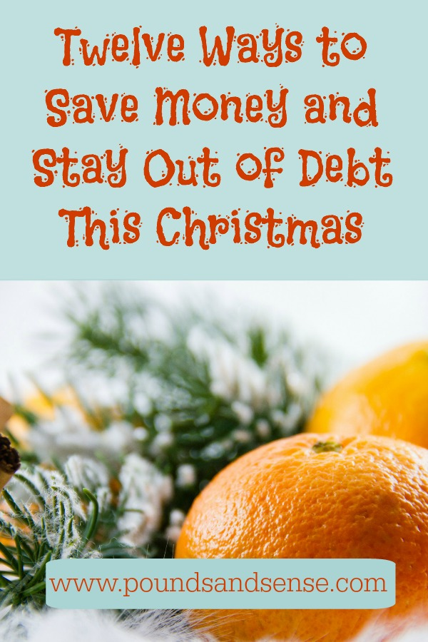 Twelve Ways to Save Money and Stay Out of Debt This Christmas