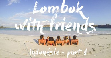 Lombok with friends #video 2